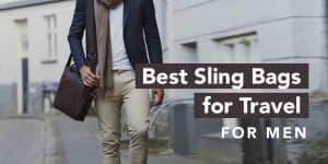 Best Sling Bags for Travel For Men