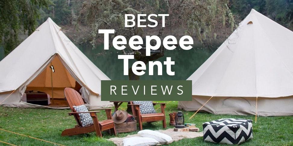 Best Teepee Tent Reviews