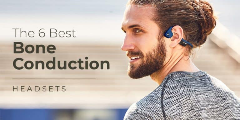 The 6 Best Bone Conduction Headsets