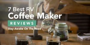 7 Best RV Coffee Maker Reviews