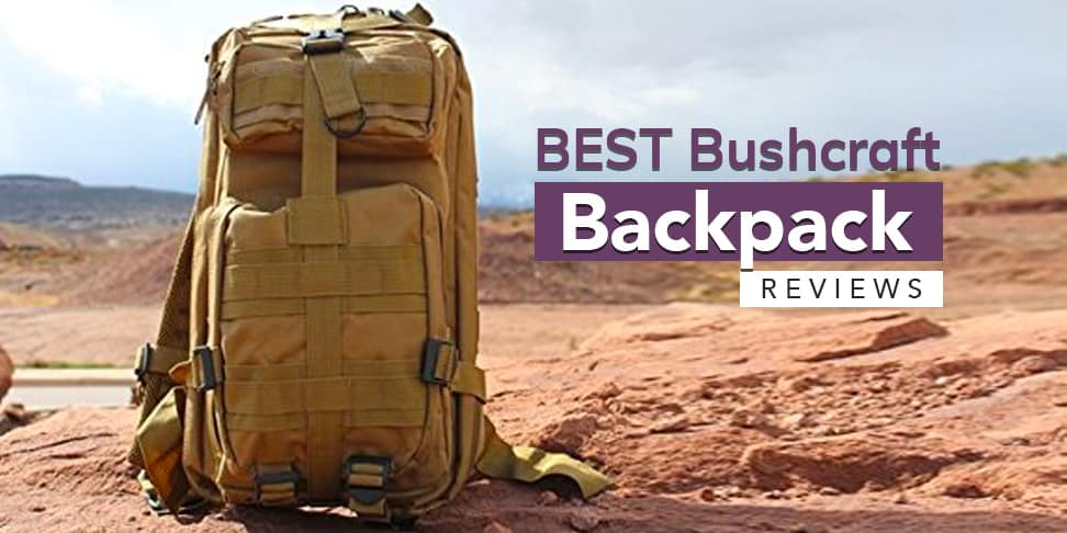 Best Bushcraft Backpack Reviews