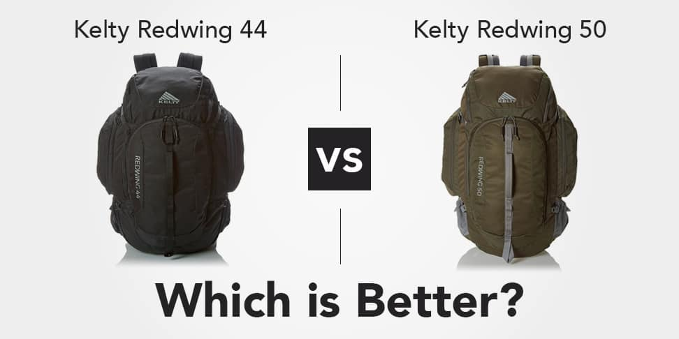 Kelty Redwing 44 vs 50 Which Is Better