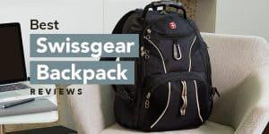 Best Swissgear Backpack Reviews