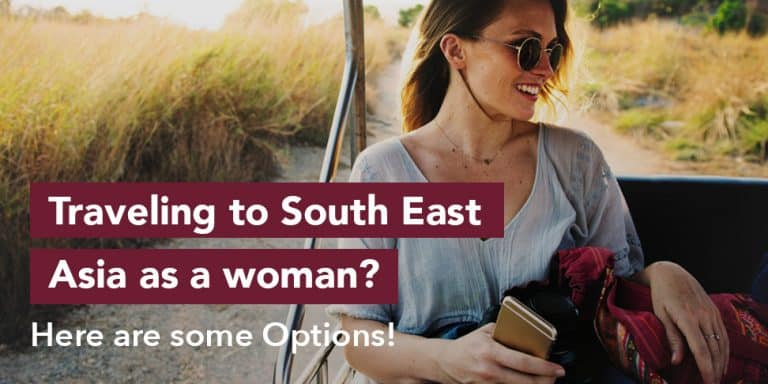 Traveling to South East Asia as a woman? Here are some Options