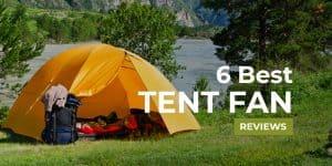 6-Best-Tent-Fan-Reviews