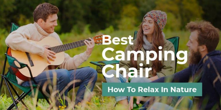 Best Camping Chair How to Relax in Nature