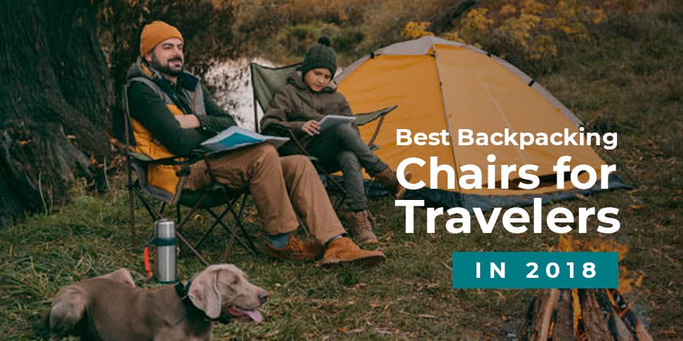 Best Backpacking Chairs for Travelers in 2018
