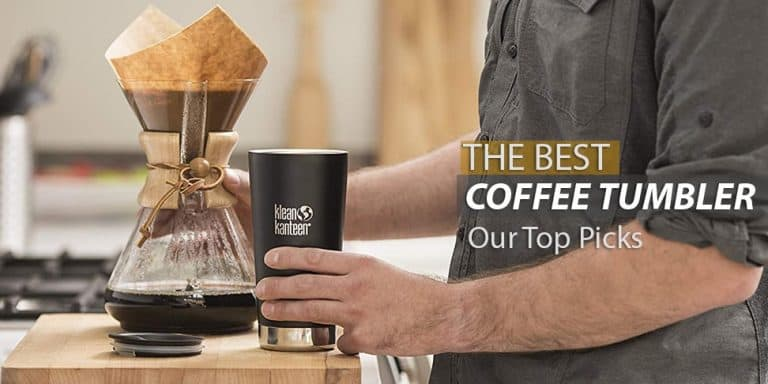 The Best Coffee Tumbler Of 2018
