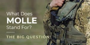 What-Does-MOLLE-Stand-For-The-Big-Question