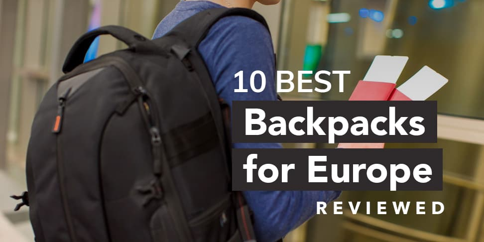20878186fbdb 10 Best Rated Backpacks for Europe (Updated for 2019!) - Live Once ...